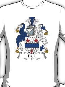 Dick Coat of Arms / Dick Family Crest T-Shirt