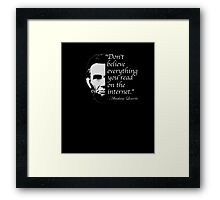 Funny Abraham Lincoln Internet Quote T-Shirt Framed Print