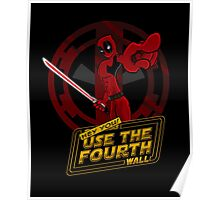Use The Fourth Wall Poster