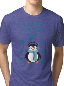 Punny Christmas - Penguin-ing to look a lot like Christmas Tri-blend T-Shirt