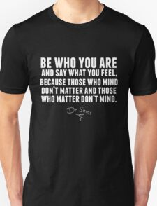 Dr. Seuss - Be who you are (black version) Unisex T-Shirt