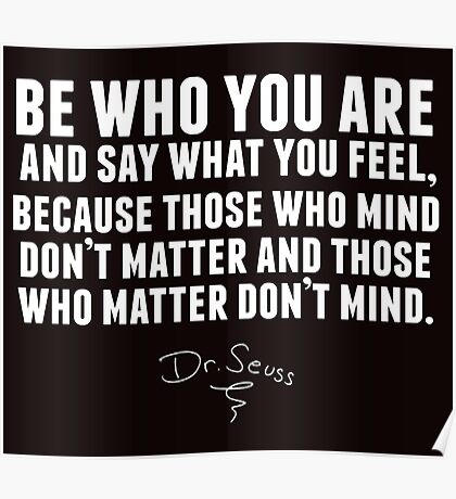 Dr. Seuss - Be who you are (black version) Poster