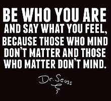 Dr. Seuss - Be who you are (black version) Photographic Print