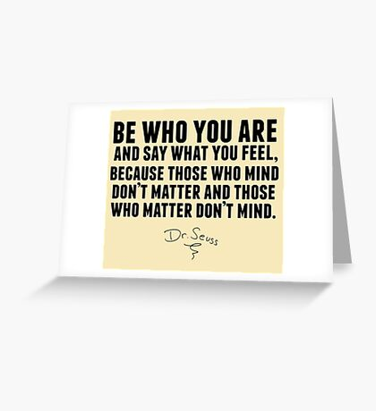 Dr. Seuss - Be who you are Greeting Card