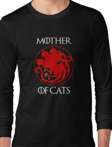 Game Throne Mother of Cats T-Shirt Birthday Gift Long Sleeve T-Shirt