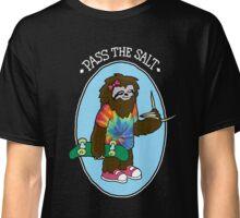 Stoner Sloth - Pass the Salt Classic T-Shirt