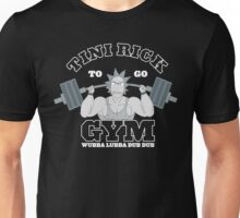 Rick Sanchez Gym Hard !! Unisex T-Shirt