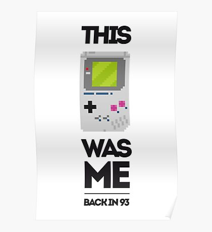 This Was Me: Game Boy Poster