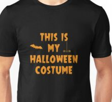 This Is My Halloween Costume Party Outfit Unisex T-Shirt