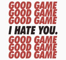 Browns Good Game I Hate You by brainstorm