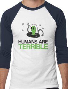 Humans Are Terrible Alien Men's Baseball ¾ T-Shirt