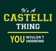 It's A CASTELLI thing, you wouldn't understand !! by satro