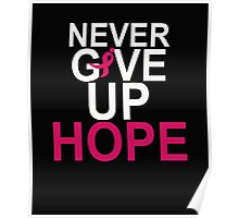 Never Give Up Hope Poster