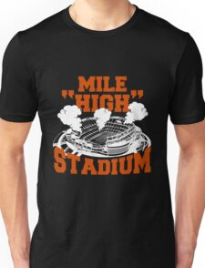 Mile high stadium . Unisex T-Shirt