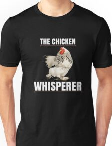 The Chicken Whisperer Shirt - Funny Farmer T-Shirt Unisex T-Shirt