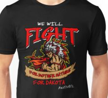 Fight For Mother Nature Standing Rock Support T-Shirt Unisex T-Shirt
