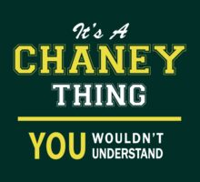 It's A CHANEY thing, you wouldn't understand !! by satro