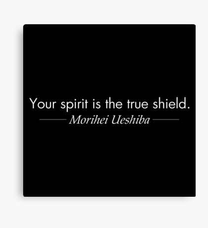 Your spirit is the true shield (White) Canvas Print