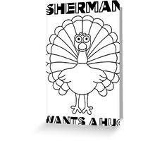 Rancho Relaxo-Sherman Greeting Card