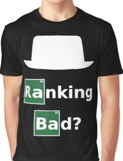 Ranking Bad? White Hat SEO - Parody Design for Online Marketers Graphic T-Shirt