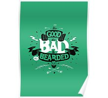 THE GOOD THE BAD AND THE BEARDED full green Poster