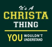 It's A CHRISTA thing, you wouldn't understand !! by satro
