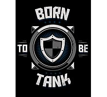 Born to be tank Photographic Print