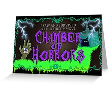 """I Saw And Survived"" Chamber Of Horrors Greeting Card"