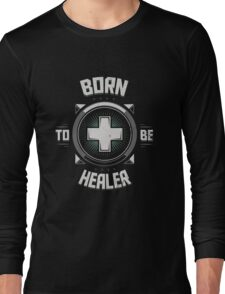 Born to be healer Long Sleeve T-Shirt