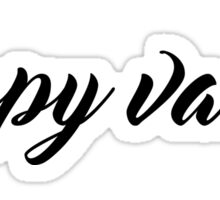 happy valley cursive Sticker