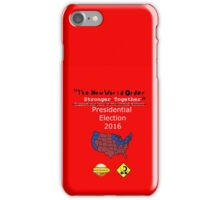 """""""The New World Order Stronger Together"""" iPhone Case/Skin"""
