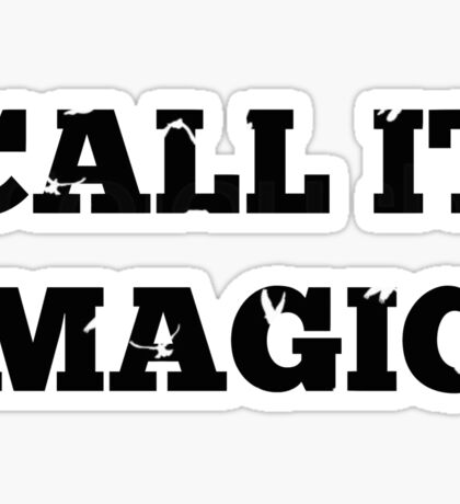 Call it magic - Coldplay Sticker