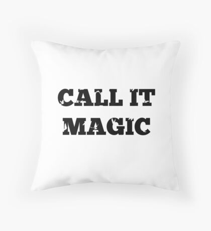 Call it magic - Coldplay Throw Pillow