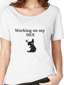 Working on my DEX- D&D stats Women's Relaxed Fit T-Shirt