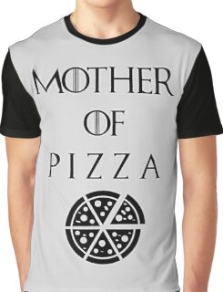 Mother of Pizza Graphic T-Shirt