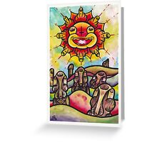 The Sun Doesnt Care. Greeting Card