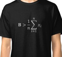 Math T-shirt-Be Greater Than Average Classic T-Shirt