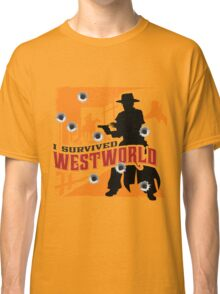 I Survived Westworld Classic T-Shirt
