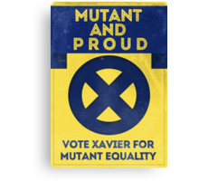 Mutant and proud campaign  Canvas Print