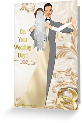 On Your Wedding Day by Ann12art
