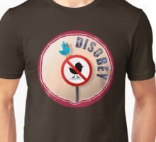 Disobey! Unisex T-Shirt