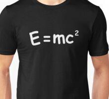 E Equals MC squared Unisex T-Shirt