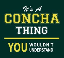 It's A CONCHA thing, you wouldn't understand !! by satro