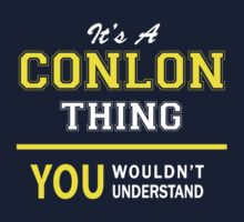 It's A CONLON thing, you wouldn't understand !! by satro