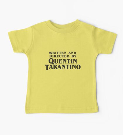 Written and Directed by Quentin Tarantino (dark) Baby Tee