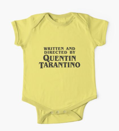 Written and Directed by Quentin Tarantino (dark) One Piece - Short Sleeve