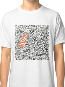 RIOT!  Classic T-Shirt