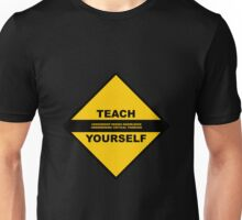 Teach Censored Yourself - Censorship Undermines Knowledge and Critical Thinking Unisex T-Shirt