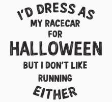 I'd dress as my racecar for Halloween but... Kids Tee
