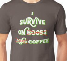 I Survive On Boobs and Coffee - CHILD SHIRT Unisex T-Shirt